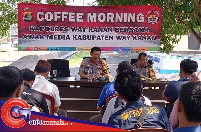 Coffee Morning, Kapolres Waykanan: Goresan Tinta Wartawan Bisa Buat Sejuk dan Panas