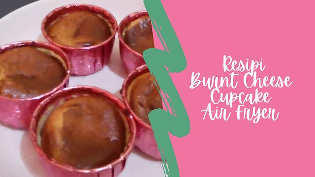 Resipi Burnt Cheese Cupcake