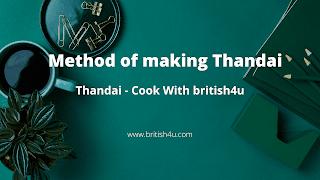 Method of making Thandai