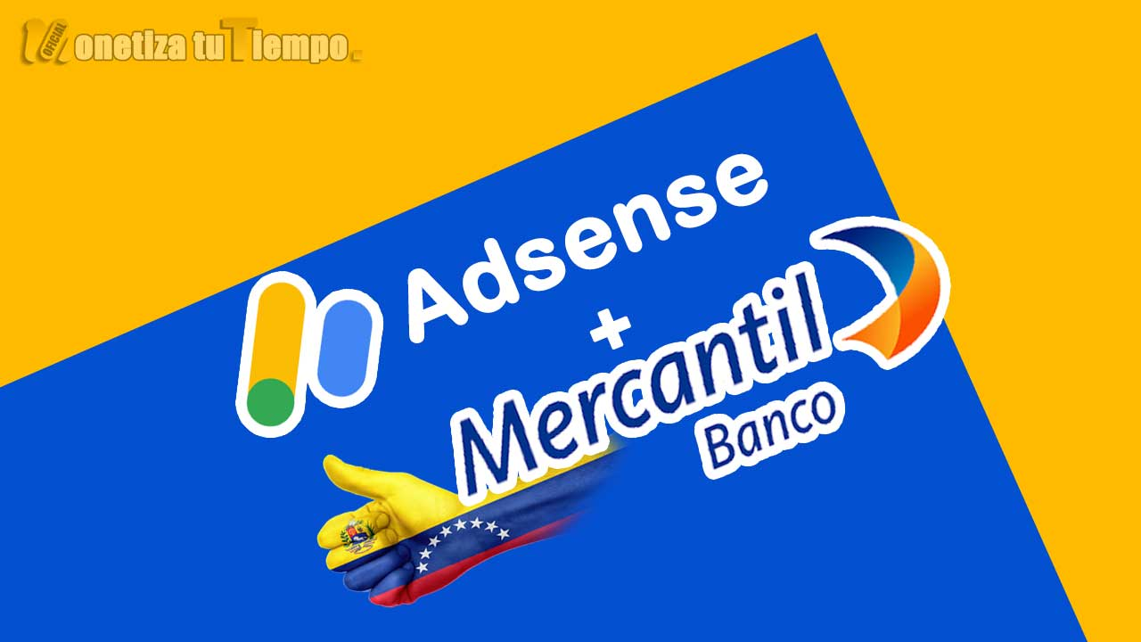 Google adsense Venezuela tranferencia al Banco Mercantil