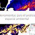 Fuentes de Información Geográfica (SIG) para el Análisis Espacial Ambiental para México y el Mundo