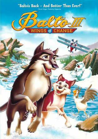 Balto III Wings of Change 2004 BRRip 650MB Hindi Dual Audio 720p ESub Watch Online Full Movie Download bolly4u
