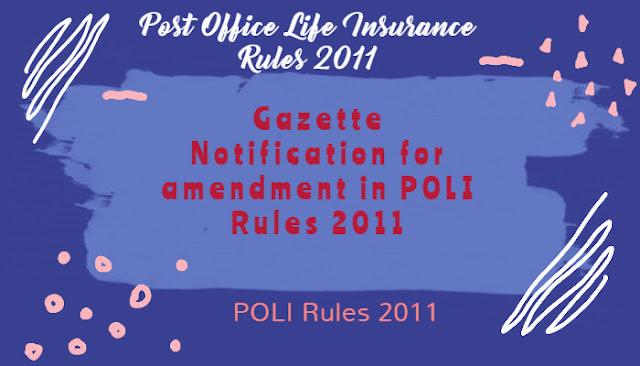 Gazette Notification for amendment in POLI Rules 2011