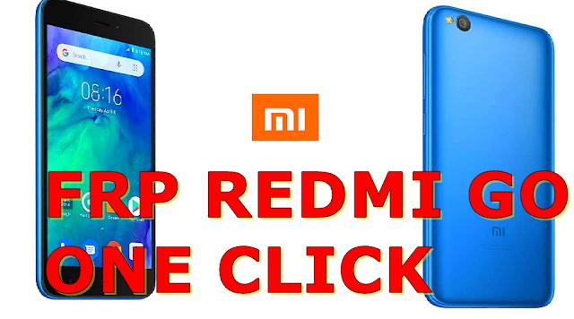 REMOVE FRP REDMI GO TIARE ONE CLICK