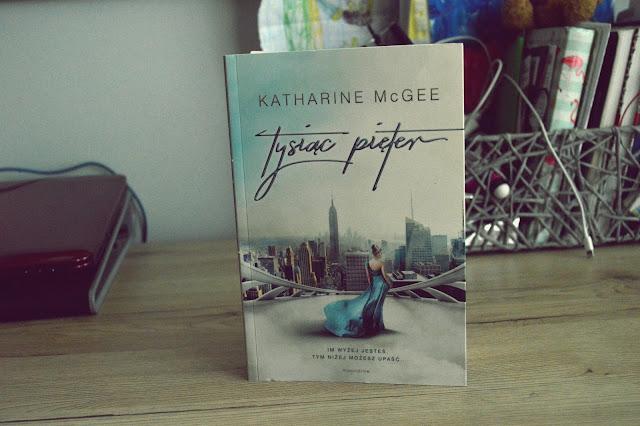 """Im wyżej jesteś, tym niżej możesz upaść - PREMIEROWA recenzja książki #207 - Katharine McGee """"Tysiąc pięter"""""""
