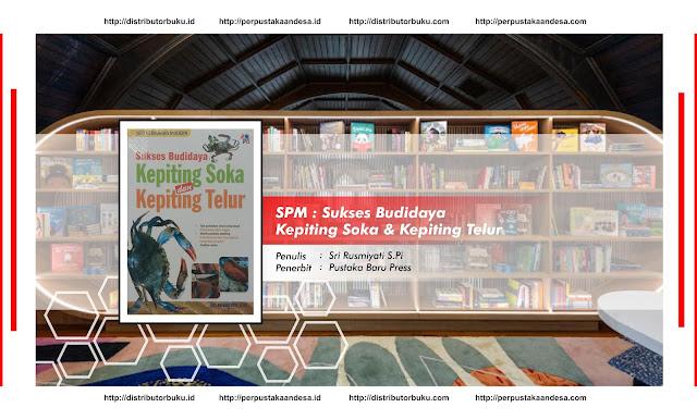 SPM : Sukses Budidaya Kepiting Soka & Kepiting Telur