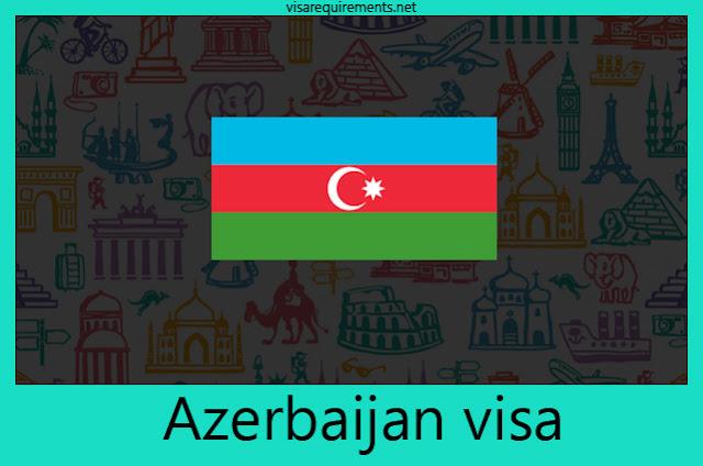 Azerbaijan Visa Requirements