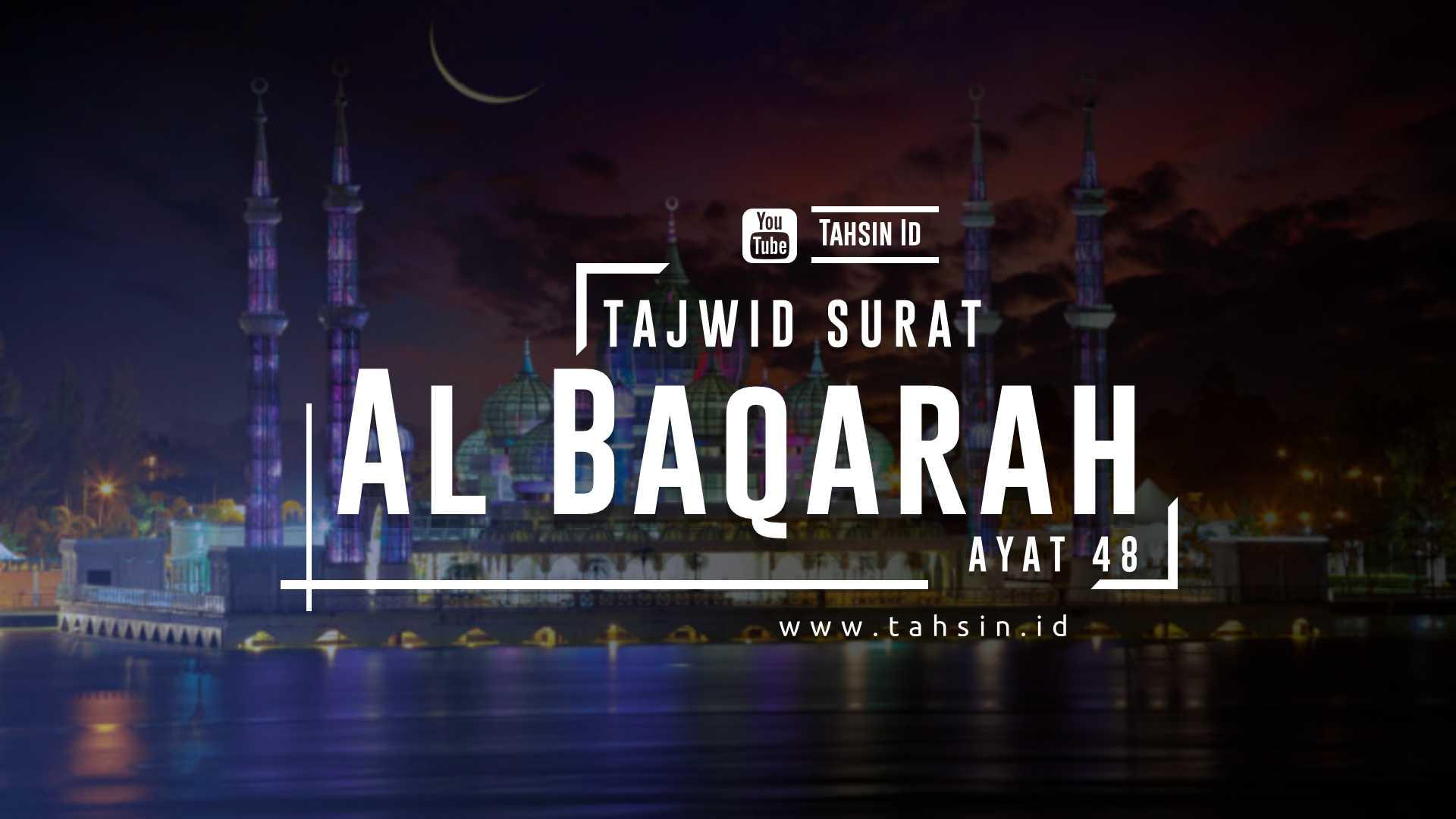 Tajwid surat Al Baqarah ayat 48