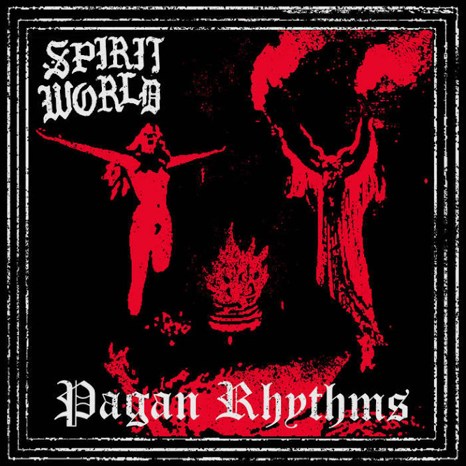 SpiritWorld - Pagan Rhythms (2020)