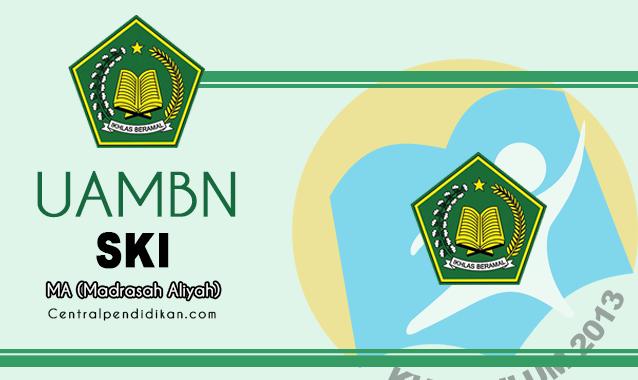 Download Soal & Jawaban UAMBN SKI MA