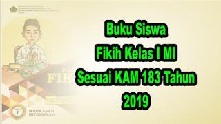 Buku Siswa Fikih Kelas 1 MI Sesuai KMA 183 tahun 2019