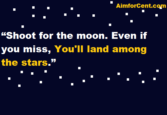 Shoot for the Moon Quotes