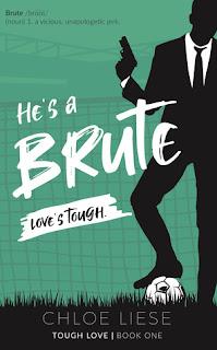 He's a Brute by Chloe Liese