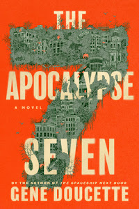 The Apocalypse Seven by Gene Doucette
