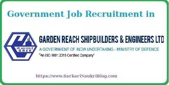 GRSE Sarkari Naukri Vacancy Recruitment