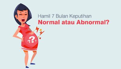 Hamil 7 Bulan Keputihan, Normal atau Abnormal?
