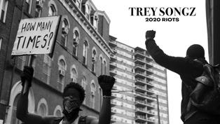2020 Riots: How Many Times Lyrics - Trey Songz