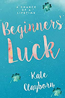 Blue background with shamrocks TItle says Beginners Luck by Kate Clayborn
