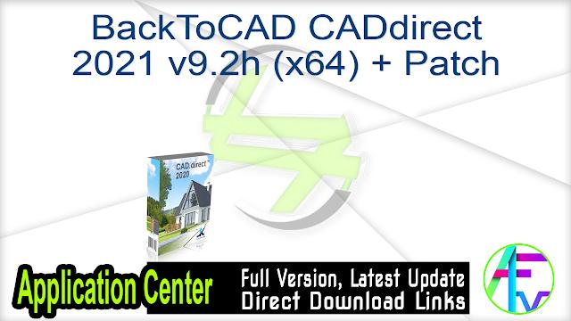 BackToCAD CADdirect 2021 v9.2h (x64) + Patch