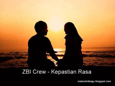 ZBI Crew - Kepastian Rasa