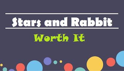Stars and Rabbit ~ Worth It