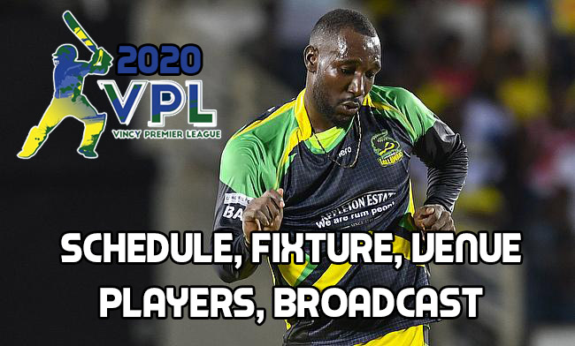 Vincy Premier League T10 2020 Schedule: Player List, Fixtures, Venue, Match,  Date, Dream 11 Prediction