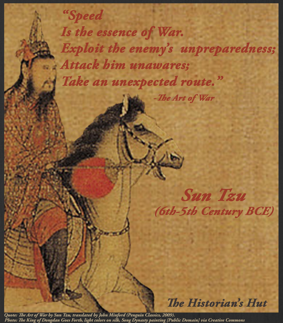 Art Of War Quotes Know Your Enemy: The Historian's Hut Quote Pictures: Sun Tzu