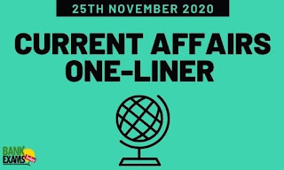 Current Affairs One-Liner: 25th November 2020
