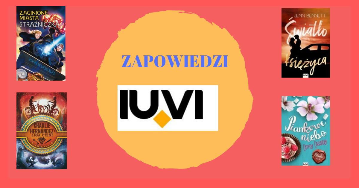 Zapowiedzi od wydawnictwa IUVI!