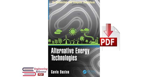 Alternative Energy Technologies An Introduction with Computer Simulations by Gavin Buxton pdf free Download