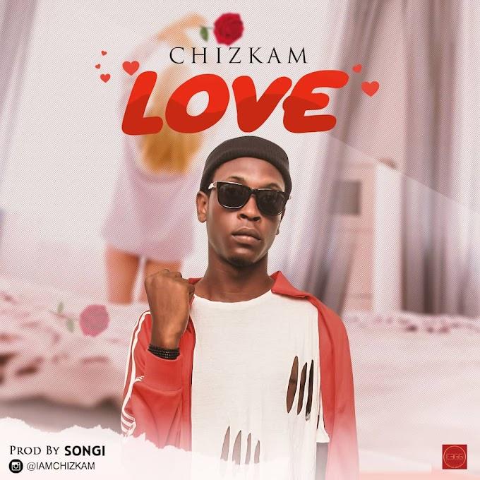 [Music] Chizkam - LOVE