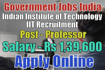 Indian Institute of Technology IIT Recruitment 2018 Tirupati