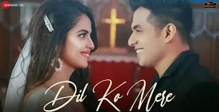 DIL KO MERE Lyrics - Rahul Jain