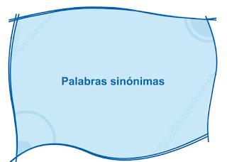http://capitaneducacion.blogspot.com.es/2017/10/3-primaria-lengua-sinonimos_97.html