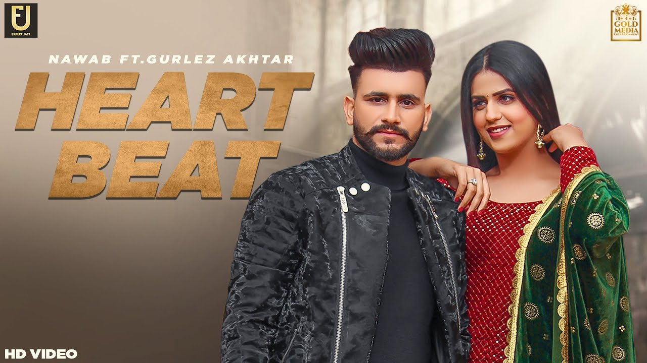 Heart Beat Lyrics Nawab X Gurlez Akhtar
