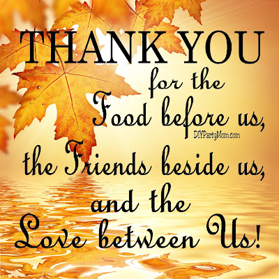 Say thanks with this beautiful thanksgiving decor printable quote. With nine different sizes, you will easily find the perfect size to decorate for thanksgiving.  Say thank you for the food before us, the friends beside us, and the love between us with this beautiful home decor print. #homedecorprintable #thanksgivingprintable #freethanksgivingprintable #diypartymomblog
