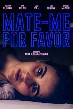 Mate-me Por Favor Torrent - WEB-DL 1080p Nacional