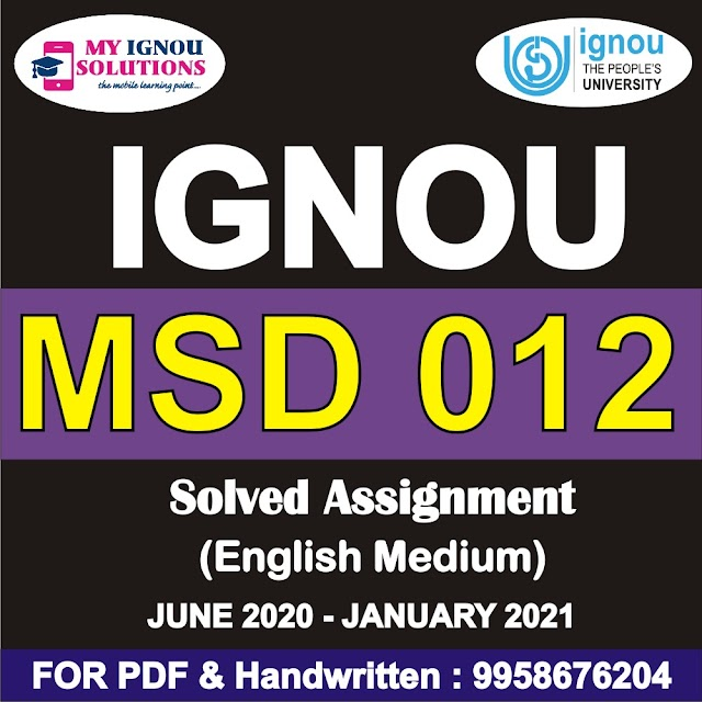 MSD 012 Solved Assignment 2020-21