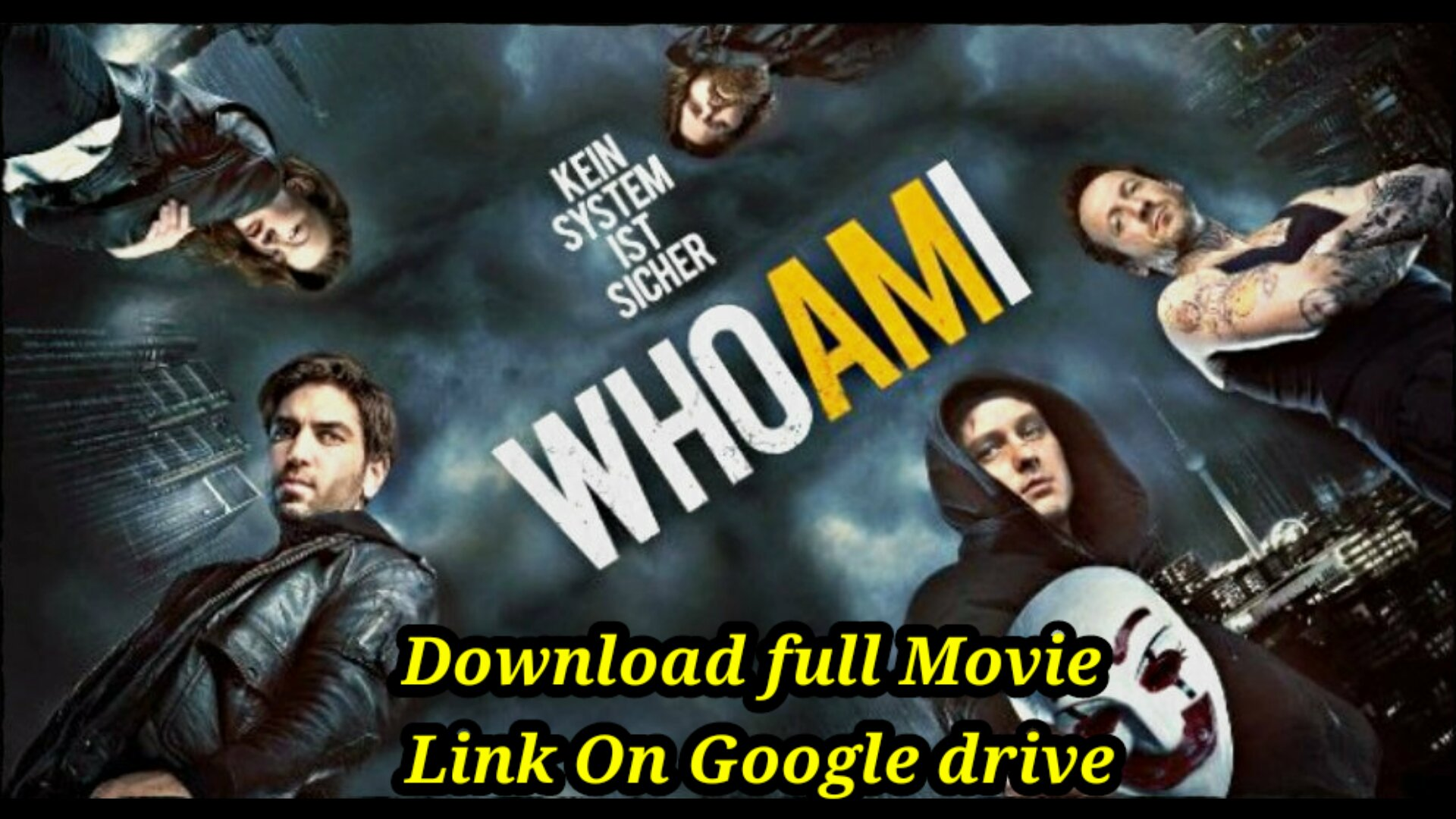 Who am i  (2014) full movie Hindi Dubbed Download