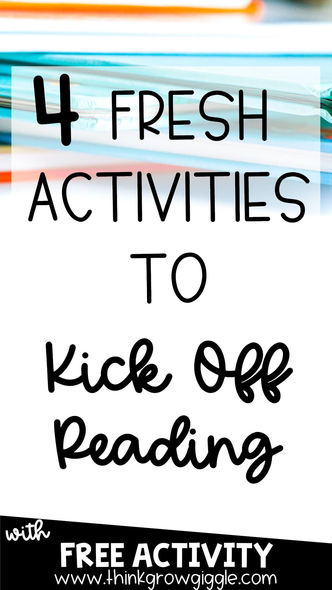 4 FRESH Activities to Kickoff Reading