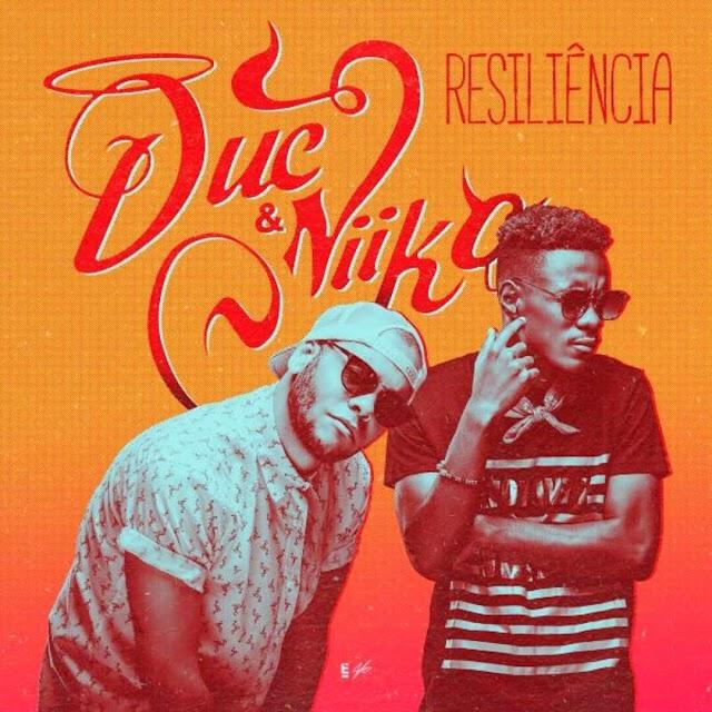 Duc & Nikko - Resiliência (Rap) [Download]