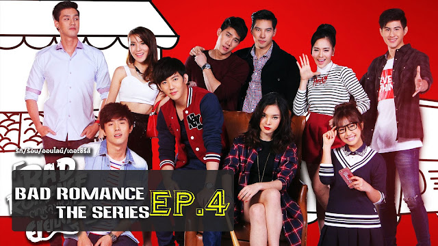 [Vietsub/Engsub] Bad Romance The Series EP. 4