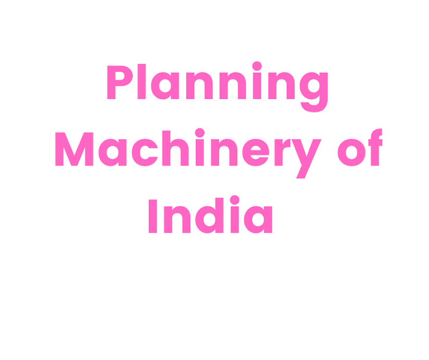 Planning Machinery of India