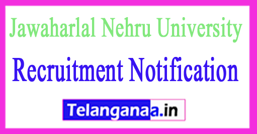Jawaharlal Nehru University JNU Recruitment Notification 2017