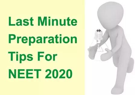Last minute Preparation Tips for NEET 2020