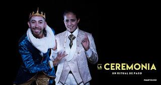 LA CEREMONIA | Teatro Casa E 2