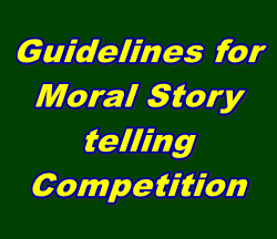Guidelines for Moral Story-telling Competition