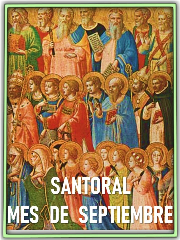 Oraciones Muy Milagrosas Santoral Mes De Septiembre