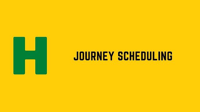 HackerRank Journey Scheduling problem solution