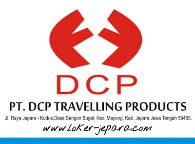 Loker Jepara Mei 2020 PT. DCP Travelling Products
